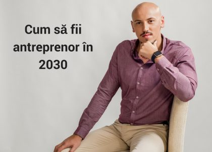 antreprenor in 2030